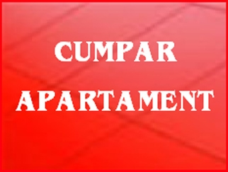 CUMPARAM apartamente in zonele DRUMUL TABEREI, MILITARI, CRANGASI